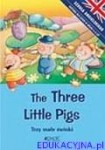 The Three Little Pigs. Trzy małe świnki