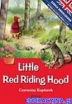 Little Red Riding Hood. Czerwony Kapturek