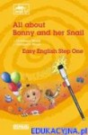 All about Bonny and her Snail - Easy English Step One [1]Klasa: I - III szkoły podstawowej
