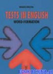 Tests in English. Word-Formation